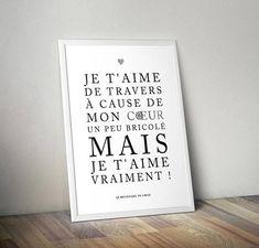 Affiche papier Je t'aime de travers  #love #heart #citation