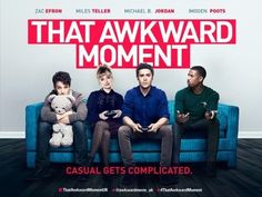 """Thinking about watching """"That Awkward Moment""""? Check out out latest #FeministMedia feature for a feminist take on the film."""
