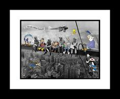 My Favorite!! I would love to have this print!   Looney tunes, Lunch Atop A Skyscraper :)