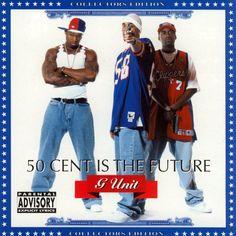 [50 Cent & G-Unit] 50 Cent is the Future