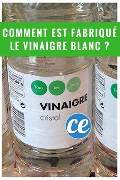 Savez-Vous Comment Est Fabriqué l'Incroyable Vinaigre Blanc ?