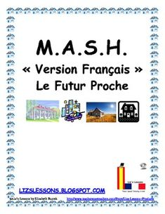 $Remember playing MASH when you are in school? Have your students play in French in order to practice the near future tense, profession, residence, and transportation vocabulary. I do this activity with my French I & II students before they learn the future tense.
