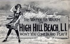 An ad for High Hill Beach from The name was changed to Jones Beach after Robert Moses purchased the land in Credit: Collection of Joshua Soren Jones Beach, The Breakers, Past Tense, Long Island Ny, Interesting Reads, Island Girl, White Sand Beach, Long Time Ago, Beach Photos