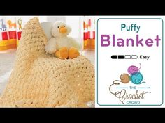 Learn to Crochet this Puffy Baby Blanket. Easy to crochet with Bernat Baby Blanket Yarn. It's quick and easy. Get the instructions at http://thecrochetcrowd....