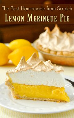 Homemade Lemon Meringue Pie - If your pie comes from powder in a box, STOP! A fantastic homemade lemon meringue pie, completely from scratch, is better