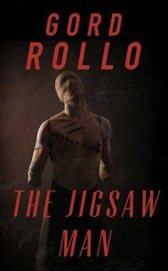 The Jigsaw Man by Gord Rollo, http://www.amazon.com/dp/B009QSWO74/ref=cm_sw_r_pi_dp_q5vmrb15TBJFZ