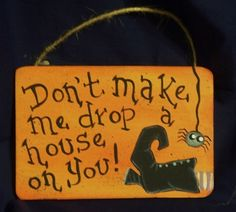 Pattern for A Witchy Season Small Halloween Sign OFG FAAP Witch Witch Shoe Primitive Spider Spooky Funny E pattern Halloween Rocks, Halloween Quotes, Halloween Signs, Diy Halloween Decorations, Holidays Halloween, Spooky Halloween, Halloween Crafts, Happy Halloween, Halloween Stuff