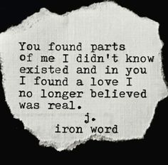 You've shown me that 'real love' does exist.... Thank you for that! .....<3<3<3<3<3<3<3.........M. <3