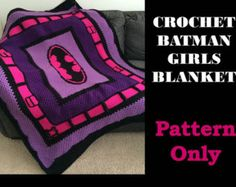 Crochet Batman Blanket Pattern Only   Batman comes to life in this blanket. As each row comes along you can see the excitement in their eyes.