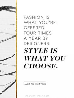 The Crucial Quotes Every Fashion Girl Should Know   WhoWhatWear