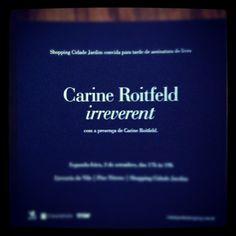 Carine Roitfeld no Brasil para lançamento do seu livro Irreverent!!! Adorei!