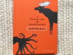 Un delizioso piccolo libro ricco di curiosità del mondo animale, ottima grafica, perfetto anche per le prime letture autonome.