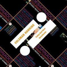 Coleman Hawkins - Today And Now/Desafinado, Green