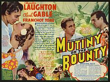 Mutiny on the Bounty is a 1935 film starring Charles Laughton and Clark Gable, and directed by Frank Lloyd based on the Charles Nordhoff and James Norman Hall novel Mutiny on the Bounty.  The film was one of the biggest hits of its time. Although its historical accuracy has been questioned (inevitable as it is based on a novel about the facts, not the facts themselves), film critics consider this adaptation to be the best cinematic work inspired by the mutiny.