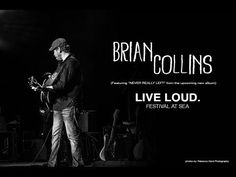 Brian Collins on LIVE LOUD. Festival At Sea