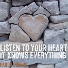 Listen to your #heart. It knows everything Paolo #Coelho #quote