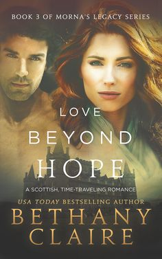 Love Beyond Hope (Book 3 of Morna's Legacy Series)  - New Cover