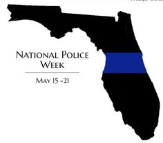 We are very thankful for all our law enforcement personnel. Florida's crime rate is at a 40-year low.  This peace of mind is a result of our hardworking men and women in uniform. Thank You!