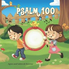 Psalm 100 is a print and eBook for 3-7 by Agnes de Bezenac.