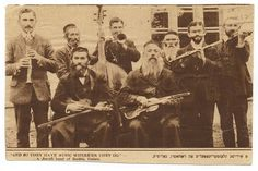 """""""And So They Have Music Where'er They Go."""" A Jewish band of Rathin, Galicia circa 1905."""