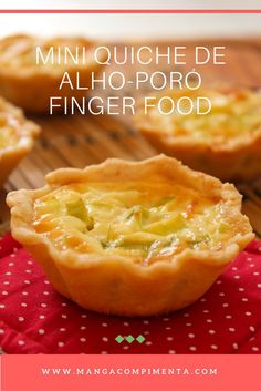 Mini Quiche de Alho-poró - Finger Food