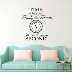 Time Spent With Family and Friends Is Worth Every Second Wall Quote - Large Clock Decal Wallpaper - Family Clock - Quotes - Primedecals Missing Family Quotes, Toxic Family Quotes, Love Your Family, Fake Family, Modern Family, Modern Wall Decals, Wall Decals For Bedroom, Bedroom Art, Kids Bedroom