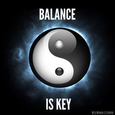 Balance is Key WILD WOMAN SISTERHOODॐ #WildWomanSisterhood #yoga…