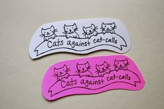 Cats against Cat-Calls.