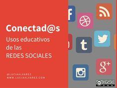 @luciaalvarez Uso educativo de las REDES SOCIALES #redesSociales