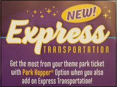 Express Transportation at Walt Disney World is an extra cost option for Park Hoppers where guests can take busses between theme parks from backstage areas.
