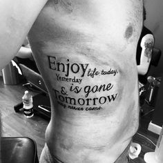 40 Rib Quote Tattoo Designs For Men - Reminder Ink Ideas - Mens Rib Quote . - 40 Rib Quote Tattoo Designs For Men – Reminder Ink Ideas – Mens Rib Quote Yesterday And Tomorro - Bible Tattoos, Tattoo Quotes For Men, Hand Tattoos, Rib Quote Tattoos, Chest Tattoo Quotes, Men Quotes, Tattoo Fonts, Finger Tattoos, Tattoo Sleeve Designs