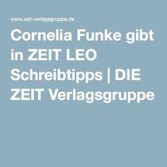 Cornelia Funke gibt in ZEIT LEO Schreibtipps | DIE ZEIT Verlagsgruppe