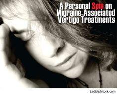A Personal Spin on Migraine-Associated Vertigo Treatments: With few formal guidelines, otolaryngologists use trial and error - ENTtoday Ocular Migraine, Chronic Migraines, Migraine Relief, Fibromyalgia, Pain Relief, Chronic Illness, Inner Ear Vertigo, Vertigo Exercises