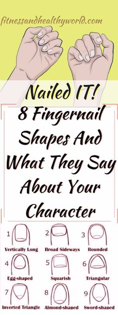 8 FINGERNAIL SHAPES AND WHAT THEY SAY ABOUT YOUR CHARACTER