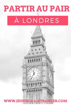 Fille Au Pair, Belle Photo, Big Ben, France, London, Advice, French Resources
