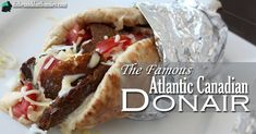 Chances are that if you've never been to East Coast Canada or don't know a Maritimer personally, you've probably never heard of a donair before and that's a shame because they are amazing! Well, if you're not yet familiar with the beloved Donair allow me to introduce you. As anEast Coasternowliving in Toronto thisyummy Maritime …