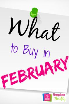 What To Buy In February: When you think of items to purchase in February you will probably think of Valentine's Day! Well, while you can score great deals on gifts there are also plenty of other deals you can grab during the month of February as well as Valentine's Day Gifts! Here are some tips on What to Buy In February