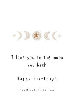 I love you to the moon and back.- sweet birthday wishes for girlfriend or wife Birthday Quotes For Girlfriend, Birthday Quotes For Her, Girlfriend Quotes, Birthday Messages, Happy Birthday Me, Birthday Ideas, Long Distance Relationship Quotes, Relationship Texts, Distance Relationships