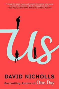 {WANT TO READ} US by David Nicholls // a book I've been meaning to read