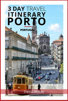 3 Day travel itinerary for Porto, Portugal RePinned by : www.powercouplelife.com