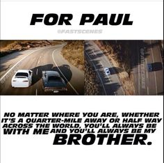 paul walker rapido y furioso See You Again, from the soundtrack of Furious Ive learned that this is in memory of a actor named Paul. This song is extremely touching for me. Fast And Furious Memes, Movie Fast And Furious, Furious Movie, The Furious, Furious 7 Quotes, Paul Walker Quotes, Paul Walker Pictures, Paul Walker Tribute, Rip Paul Walker