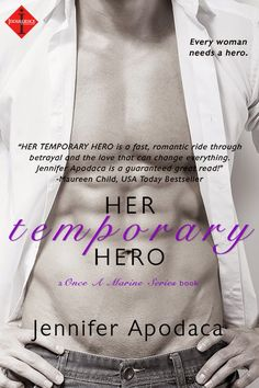 First Page to the Last Review and Giveaway : Her Temporary Hero by Jennifer Apodaca