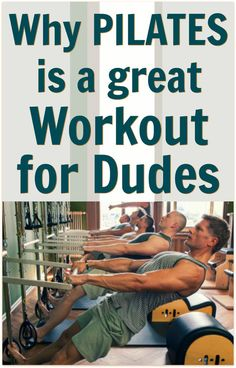 pilates highly effective workout for dudes over the age of 40  http   overfiftyandfit 3c6d493f20a