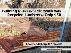 Building An Awesome Sidewalk With Recycled Lumber For Only $50