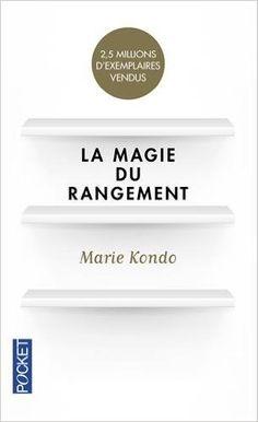 Telecharger La Magie du rangement de Marie KONDO PDF, Kindle, eBook, La Magie du rangement PDF Gratuit