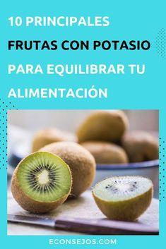 Frutas Con Potasio Por Qué Comerlas Y Para Qué Sirve El Potasio En El Organismo Alimentos Con Potasio Alimentos Saludables 10 Alimentos Saludables
