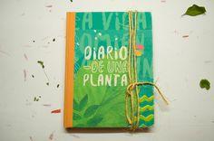 Diario de una planta / Cuaderno bitácora on Behance