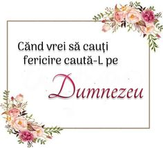 Dear God, Motto, Romania, Blessed, Cooking, Quotes, Handmade, Biblia, Baking Center