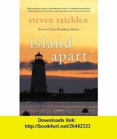 Island Apart (9780765332387) Steven Raichlen , ISBN-10: 0765332388  , ISBN-13: 978-0765332387 ,  , tutorials , pdf , ebook , torrent , downloads , rapidshare , filesonic , hotfile , megaupload , fileserve
