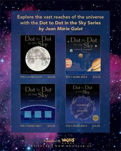The first four titles of the Dot to Dot in the Sky series by Joan Marie Galat.  www.joangalat.com Astronomy, Universe, Dots, Sky, Activities, Stitches, Heaven, Heavens, Cosmos